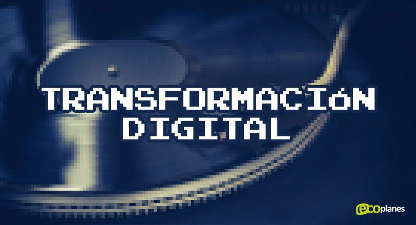 Transformación digital ¿Qué significa para mi empresa?